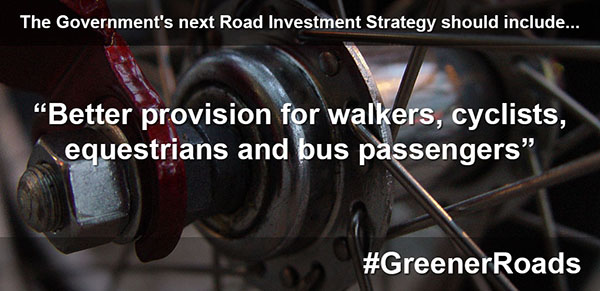 Better provision for walkers, cyclists, equestrians and bus passengers